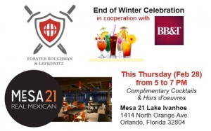It's our End of Winter Celebration!  We invite you to join us for Happy Hour at Mesa21.  Meet our attorneys and the BB&T Wealth team.