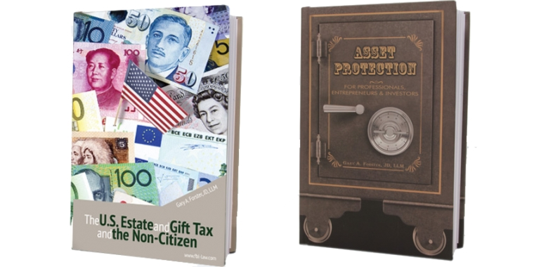 Gary Forster's New Book, The U.S. Estate and Gift Tax and the Non-Citizen