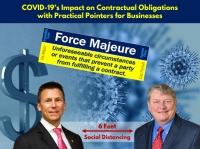 "Eric and Skip explore legal defenses for enforcing (or defend against) contractual obligations during a pandemic in their seminar ""COVID-19's Impact on Contractual Obligations with Practical Pointers for Businesses"" via Live National Webinar"