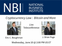 Eric and Brian present on the NBI National Teleconference on Cryptocurrency Law:  Bitcoin and More