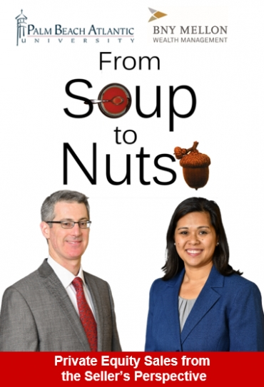 "Gary and Kathryn present one of their top corporate seminars ""From Soup to Nuts:  Private Equity Sales from the Seller's Perspective"" in cooperation with Palm Beach Atlantic University and BNY Mellon Wealth Management at the Citrus Club in Orlando"