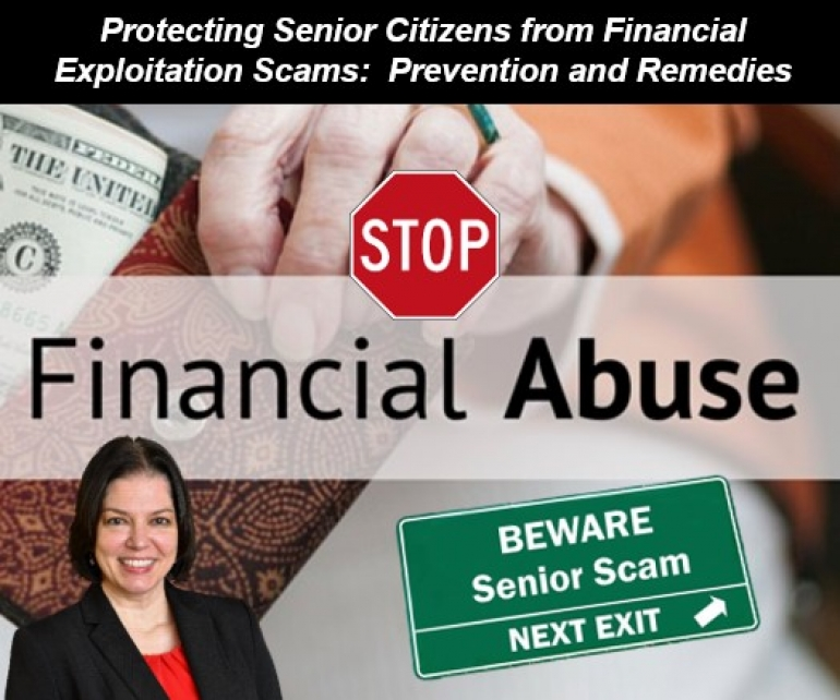"Teresa explains how Florida law deals with financial exploitation, with a specific focus on senior citizens, in her seminar ""Protecting Senior Citizens from Financial Exploitation Scams: Prevention and Remedies"" via Live National Webinar"