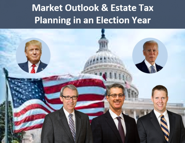 "Thom, Gary, and Brian are special guests at BNY Mellon's Market Outlook & Estate Tax Planning in an Election Year webcast, to present their seminar, ""Estate Tax Planning for a Biden Administration"" via Global Webcast"