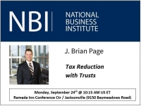 "Brian Page presents at NBI's Trusts From A to Z seminar on ""Tax Reduction with Trusts"""