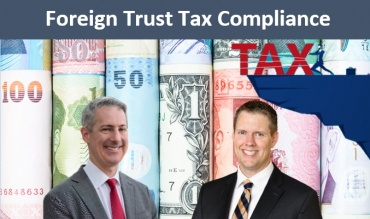 "Gary and Brian present an overview of compliance rules regarding the administration of foreign trusts and foreign accounts, in their seminar, ""Foreign Trust Tax Compliance"" via Live National Webinar"
