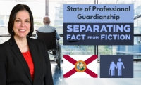 "Teresa chaperons you through Florida guardianships in her latest seminar ""The State of Professional Guardianships in Florida:  Separating Fact from Fiction"" via Live National Webinar"