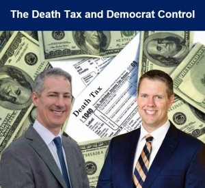 "Gary and Brian discuss current estate planning opportunities due to the shift in government control and the on-going pandemic, in their seminar, ""The Death Tax and Democrat Control"" via Live Webinar"