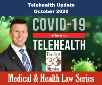 "Eric continues our First 30 Minutes series on Medical and Health Law topics with an update on Telehealth and Telemedicine in his seminar, ""Telehealth Update - October 2020"" via Live Webinar"