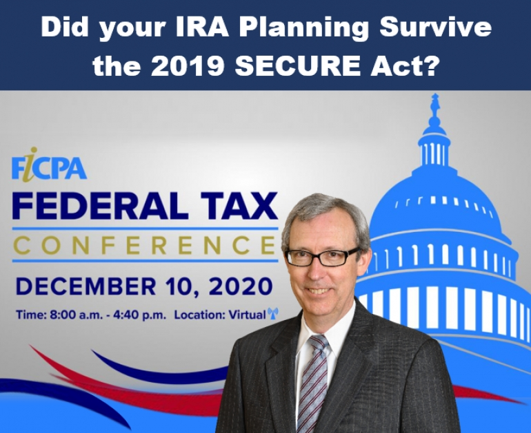 "Thom kicks off the FICPA's Federal Tax Conference with a discussion on the SECURE Act in his seminar, ""Did your IRA Planning Survive the 2019 SECURE Act?"" via Live Video Broadcast"
