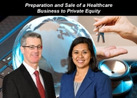 "Gary and Kathryn explain the key aspects of selling a healthcare business to a private equity firm, in their seminar ""Preparation and Sale of a Healthcare Business to Private Equity"" via Live Webinar"