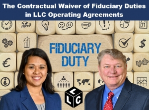 "Kathryn and Skip present on the fiduciary duties of LLC managers and members in their latest seminar, ""The Contractual Waiver of Fiduciary Duties in LLC Operating Agreements"" via Live Webinar"