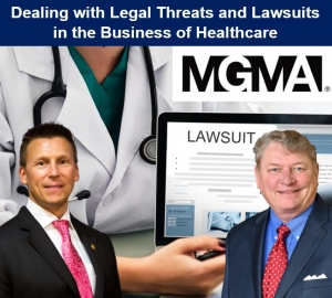"Eric and Skip present their seminar, ""Dealing with Legal Threats and Lawsuits in the Business of Healthcare"" for the Northeast Florida Medical Group Management Association (MGMA) via Live Webinar"
