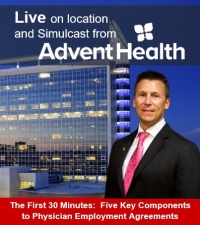 "Eric continues his Medical & Health Law series -- The First 30 Minutes.  This month's feature topic ""Five Key Components to Physician Employment Agreements"" presented Live from AdventHealth Orlando and simulcast online"